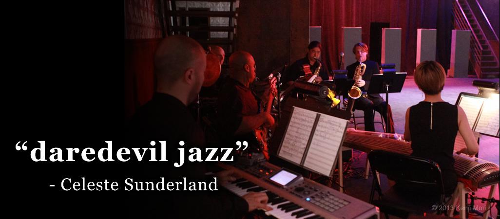 """Daredevil jazz"""" –Celeste Sunderland"""